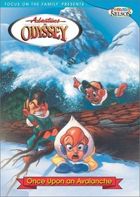 Adventures In Odyssey: Once Upon An Avalanche with a bonus 60 minute audio adventure