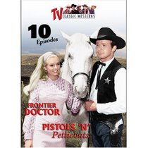 TV Classic Westerns V.6: Frontier Doctor / Pistols 'n Petticoats