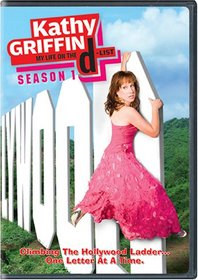 Kathy Griffin: My Life on the D-List - The Complete First Season