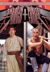 Shaolin Quick Draw/White Lotus Trio