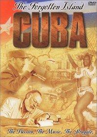 Cuba - The Forgotten Island