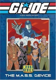 G.I. Joe A Real American Hero: The M.A.S.S. Device
