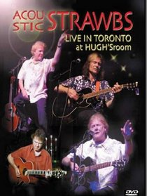 The Strawbs: Acoustic Strawbs - Live in Toronto at Hugh's Room