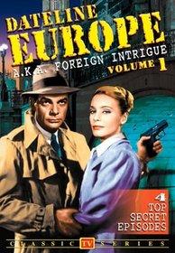 TV Classics: Dateline Europe, Vol. 1