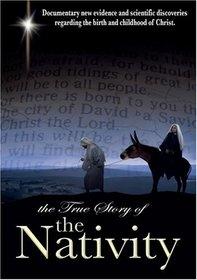 True Story of the Nativity