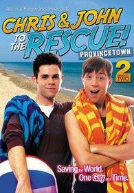 Chris & John to the Rescue - Season 2