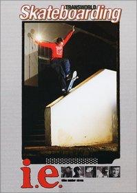 Transworld Skateboarding - I.E. (Video No. 11)