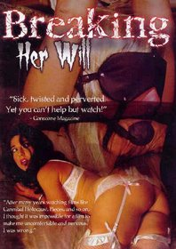 Break Her Porn - Breaking Her Will DVD with Jackie Stevens, Kathy Rice ...
