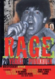 Rage - 20 Years of Punk Rock, West Coast Style