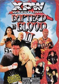 XPW: Baptized in Blood II