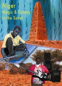 Niger: Magic & Ecstasy in the Sahel
