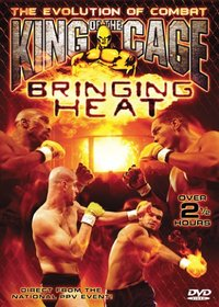 King of the Cage: Bringing Heat