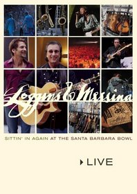 Loggins and Messina Live - Sittin' in Again at Santa Barbara Bowl