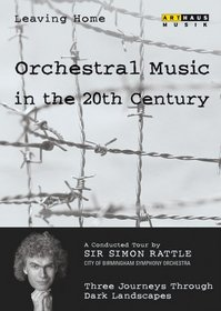 Leaving Home: Orchestral Music in the 20th Century, Vol. 4