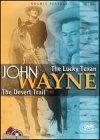 John Wayne: The Lucky Texan /The Desert Trail