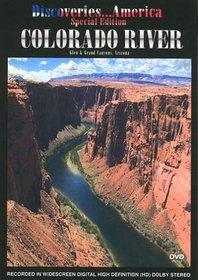 Discoveries...America Special Edition, Colorado River