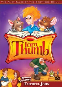 The Fairy Tales of the Brothers Grimm (Tom Thumb/Faithful John)