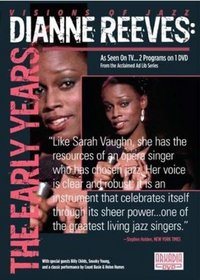 DIANNE REEVES: The Early Years