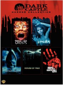 Dark Castle Horror Collection (House of Wax 2005 / Gothika / Ghost Ship / Thirteen Ghosts / House on Haunted Hill 1999)