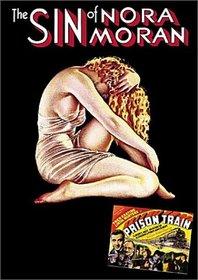The Sin of Nora Moran/Prison Train