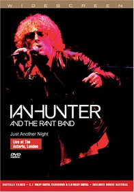 Ian Hunter and the Rant Band - Just Another Night Live