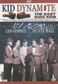East Side Kids: Kid Dynamite