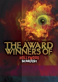 The Award Winners of Hollywood Scarefest