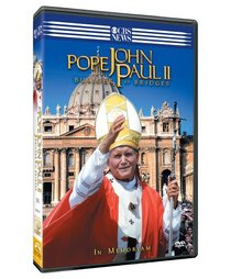 CBS News Presents - Pope John Paul II - Builder of Bridges - In Memoriam