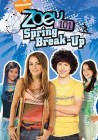 Zoey 101 - Spring Break Up