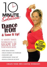 10 Minute Solution: Dance It Off & Tone It Up (With Fitness Band)