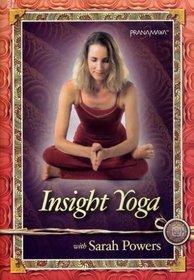 Sarah Powers: Insight Yoga