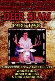 Deer Slam Part Two