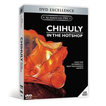 Chihuly in the Hotshop (PBS)
