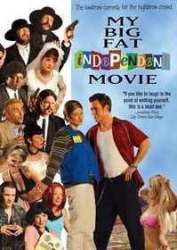 My Big Fat Independent Movie - 2 disc set