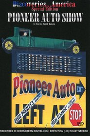 Discoveries...America Special Edition, Pioneer Auto Show