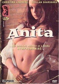 Anita - The Shocking Account of a Young Nymphomaniac