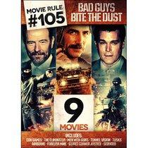 Movie Rule #105: Bad Guys Bite the Dust