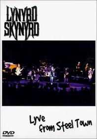 Lynyrd Skynyrd - Lyve from Steel Town