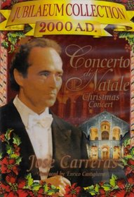 Concerto di Natale Christmas Concert with Jose Carreras
