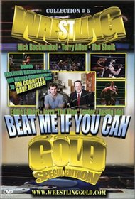 WRESTLING GOLD Vol 5: Beat Me If You Can