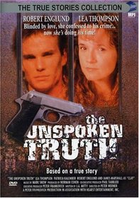 The Unspoken Truth (True Stories Collection TV Movie)