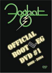 Foghat - Official Bootleg DVD Vol 1 (2002-2004)