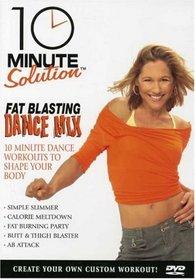 10 Minute Solution: Fat Blasting Dance Mix