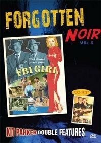 Forgotten Noir, Vol. 5 (FBI Girl / Tough Assignment)