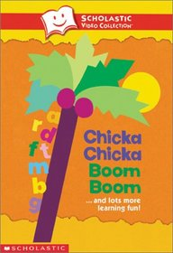 Chicka Chicka Boom Boom and Lots More Learning Fun! (Scholastic Video Collection)
