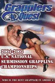 "Grapplers Quest ""2004-2005 U.S. National Submission Grappling Championships"""