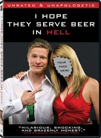 I Hope They Serve Beer in Hell