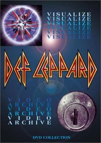 Def Leppard - Visualize / Video Archive