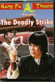 The Deadley Strike (Dubbed In English)