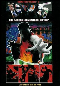 Graffiti Verite' 5 (GV5): The Sacred Elelments of Hip-hop